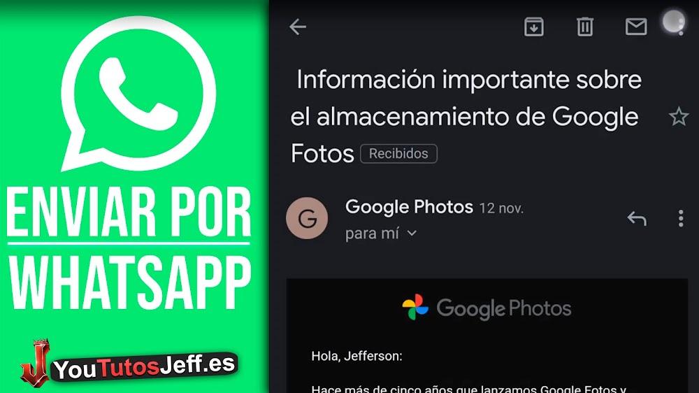 Como Enviar un Correo de Gmail a WhatsApp