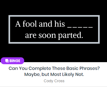 Can You Complete These Basic Phrases? Maybe, but Most Likely Not.