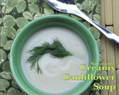 No-Cream Creamy Cauliflower Soup, just 3 ingredients ♥ AVeggieVenture.com. Recipe includes tips, nutrition, WW points.