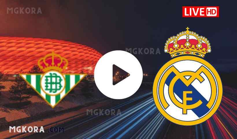 بث مباشر مشاهدة مباراة ريال مدريد و ريال بيتيس اليوم 28-08-2021 في الدوري الأسباني