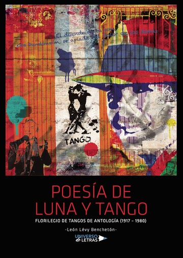 León Lévy Benchetón: 'Poesía de luna y tango'