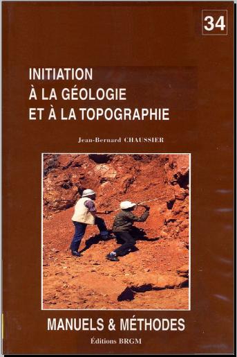 Livre : Initiation à la géologie et à la topographie - Jean-Bernard Chaussier PDF