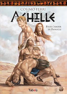 Achille tome 2: Pour l'amour de Patrocle (éditions Tabou)