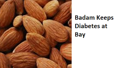 Health Benefits of Almond or Badam Keeps Diabetes at Bay