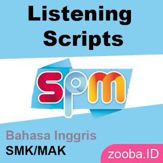 Listening Script Listening Transcript SPM Bahasa Inggris SMK MAK Erlangga Terbaru