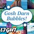Gosh Darn Bubbles! Kickstarter Spotlight