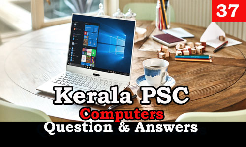 Kerala PSC Computers Question and Answers - 37