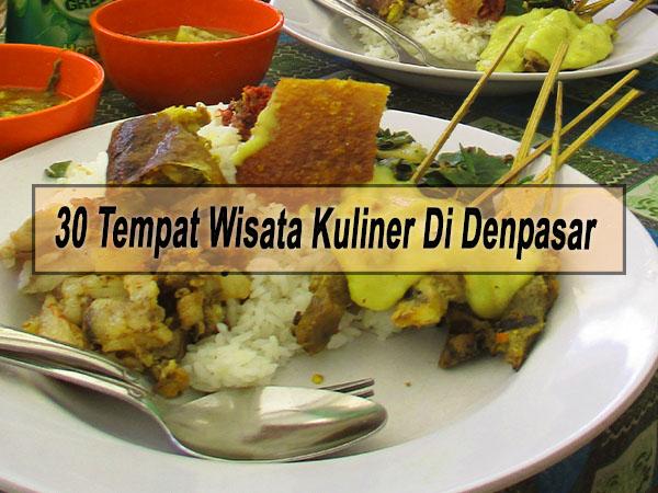 Rekomendasi 30 Tempat Wisata Kuliner Di Denpasar Bali