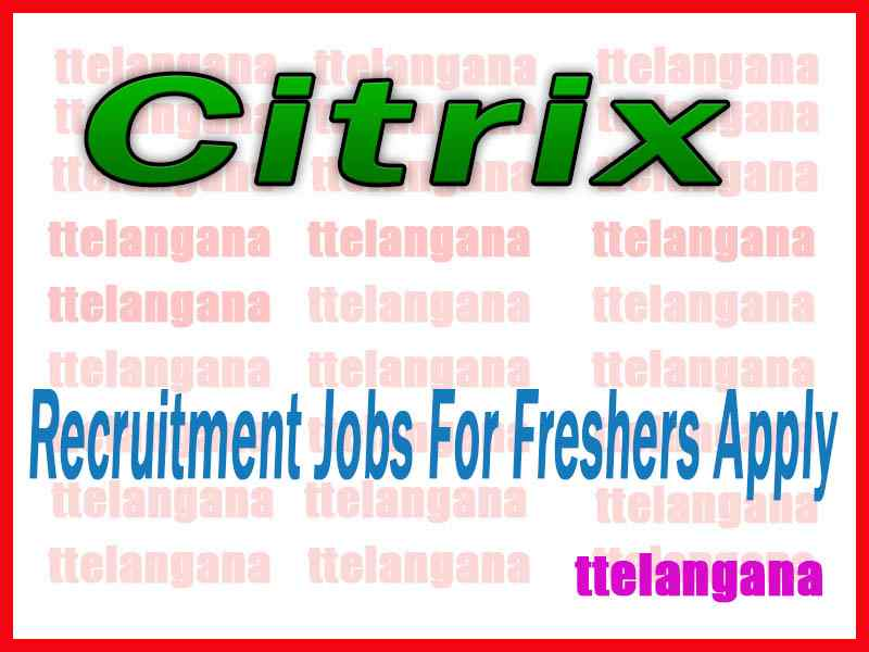 Citrix Recruitment Jobs For Freshers Apply