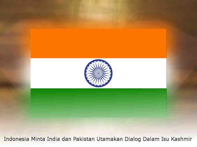 Indonesia Minta India dan Pakistan Utamakan Dialog Dalam Isu Kashmir