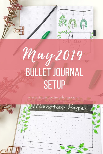may 2019 bullet journal setup, bullet journal. bujo, journal setup, monthly log, weekly log, memories page, journal layout, journal theme, bullet journal indonesia