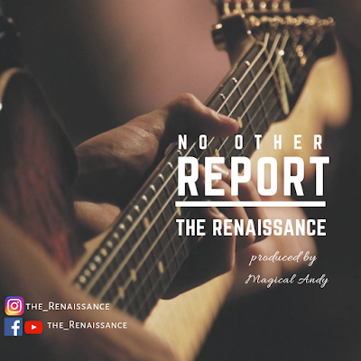 No Other Report by The Renaissance Mp3 Download
