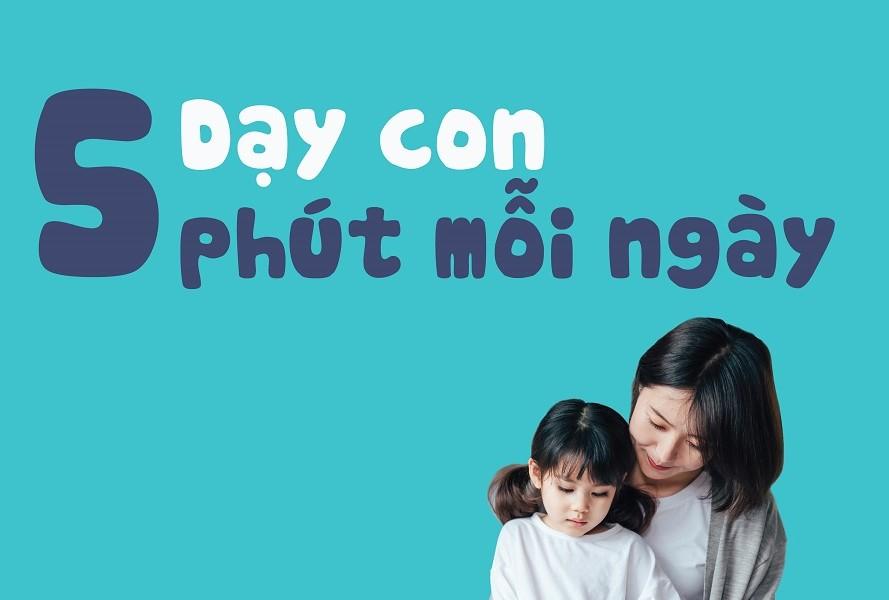 Share khóa học nuôi dạy con 5 phút mỗi ngày
