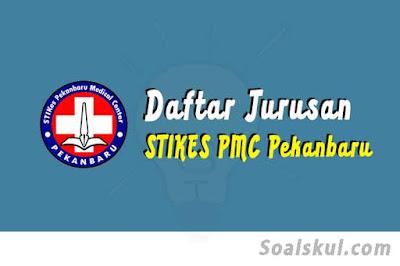 daftar jurusan di stikes pmc pekanbaru