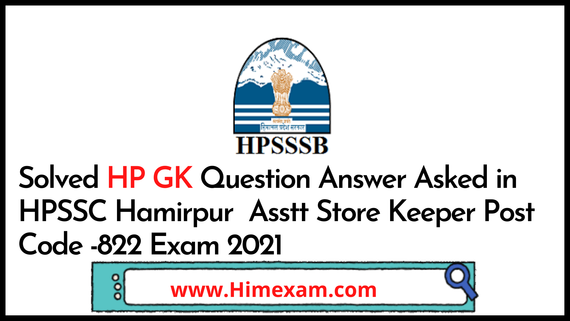Solved HP GK Question Answer Asked in HPSSC Hamirpur  Asstt Store Keeper Post Code -822 Exam 2021