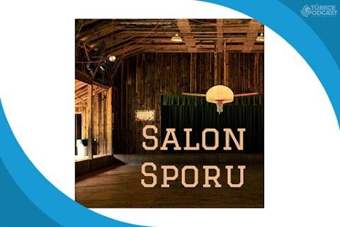 Salon Sporu Podcast