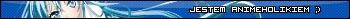 Userbar z hasłem Jestem animeholikiem w kolorze niebieskim