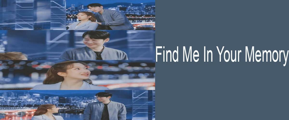 Rekomendasi Drakor Berjudul Find Me In Your Memory