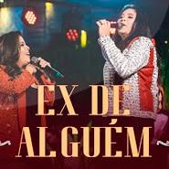 Ex De Alguém – Rayane e Rafaela