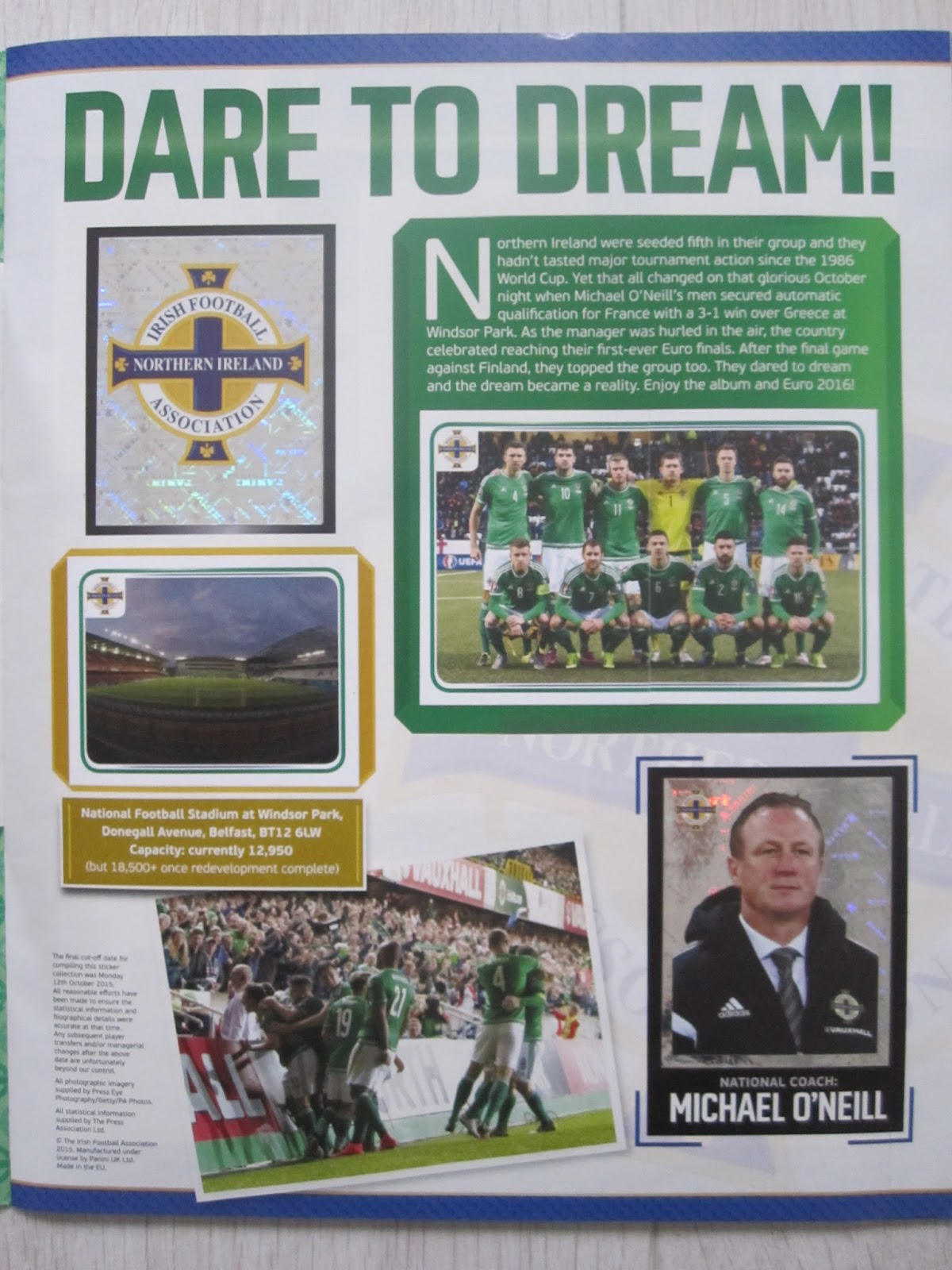 The album continues with the northern ireland squad with 36 stickers on four pages twenty players of the squad have their personal page which includes six