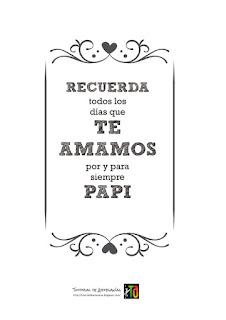 Cartel para el día del padre: Recuerda todos los días que te amamos