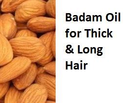 Health Benefits of Almond or Badam Oil for Thick & Long Hair