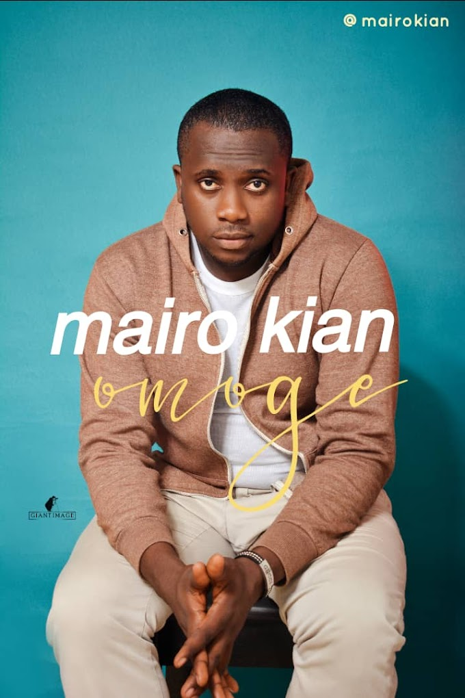 Download music: Omoge by Mairo kian