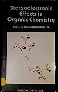Stereoelectronic Effects in Organic Chemistry by Deslongchamps P