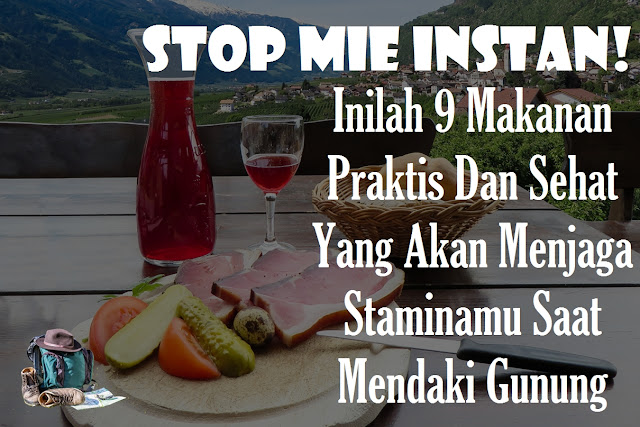 stop mie instan untuk makanan mendaki gunung