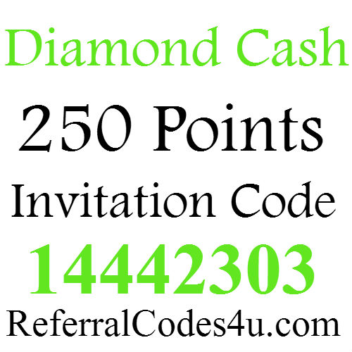 Diamond Cash Invitation Code 250 Points Bonus, Diamond Cash App Promo Code 2020