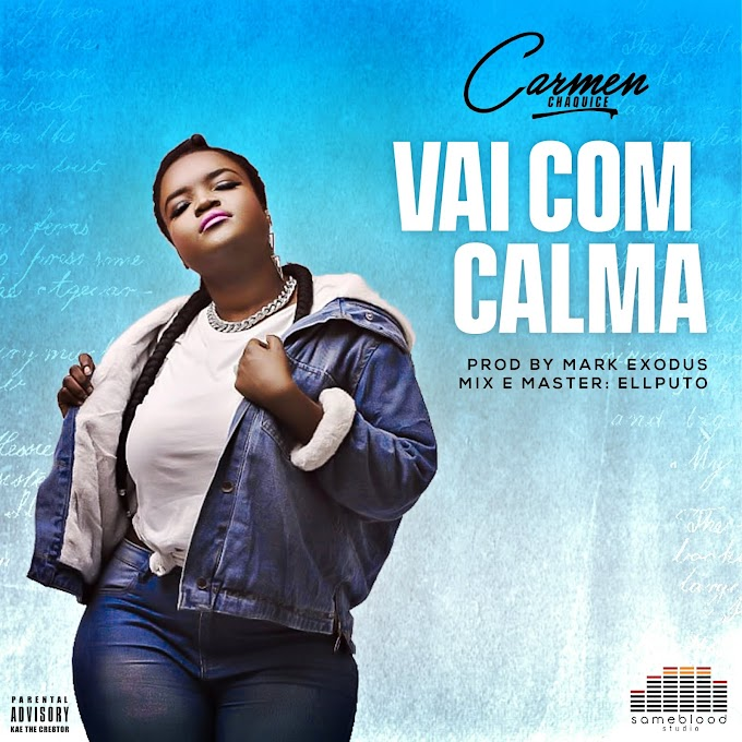 DOWNLOAD MP3: CARMEN CHAQUICE - VAI COM CALMA