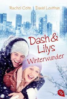Dash und Lilys Winterwunder - Rachel Cohn & David Levithan