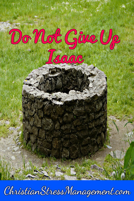 Do not give up Isaac