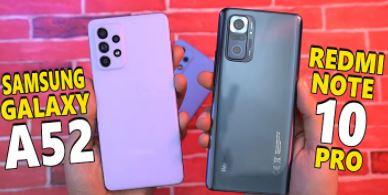 Samsung A52 VS Xiaomi Redmi Note 10 Pro Pilih Mana?