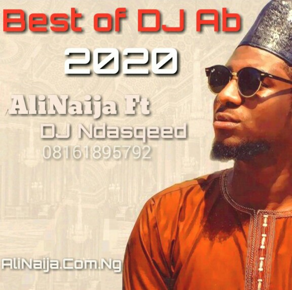 Mixtape: DJ Ndasqeed - Best of DJ Ab 2020