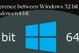 Difference between Windows 32bit and Windows 64bit