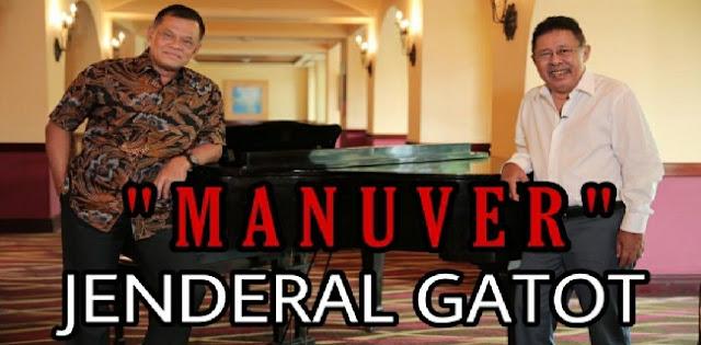 """""""Manuver"""", Jenderal Gatot?"""