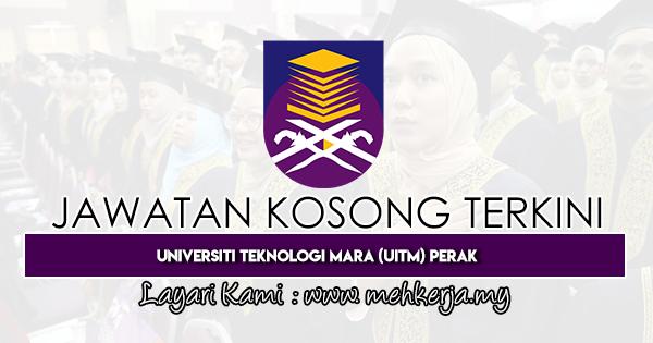 Jawatan Kosong Terkini 2020 di Universiti Teknologi MARA Perak