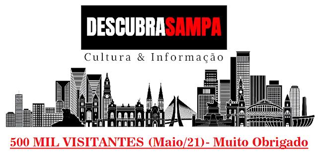 Marco Comemorativo - 500 Mil Visitantes - Projeto Descubra Sampa