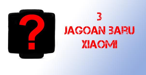 Lolos TKDN 3 Jagoan Baru Xiaomi Siap Meluncur di Indonesia
