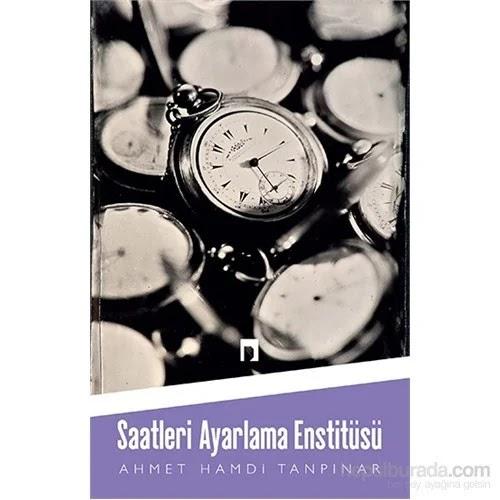 Saatleri Ayarlama Enstitüsü Kitap İncelemesi