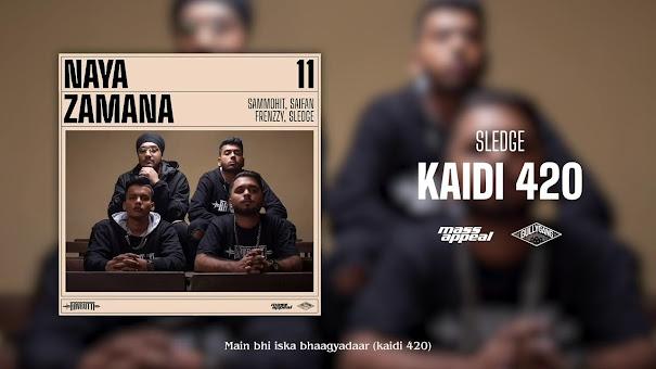 Aavrutti - Kaidi 420 Song Lyrics | Naya Zamana | Mass Appeal India | Gully Gang Lyrics Planet