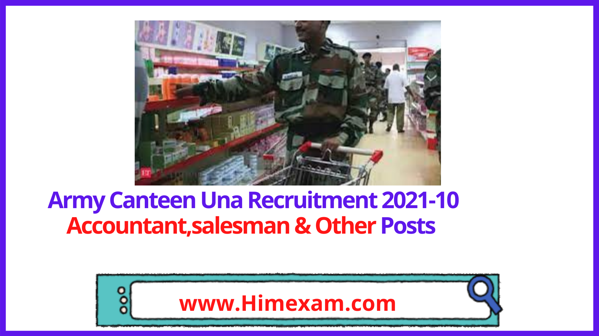 Army Canteen Una Recruitment 2021-10 Accountant,salesman & Other Posts