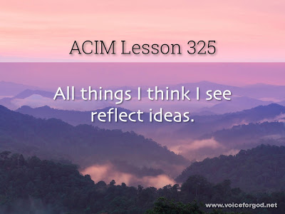 [Image: ACIM-Lesson-325-Workbook-Quote-Wide.jpg]