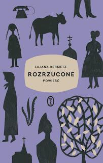 Liliana Hermetz. Rozrzucone