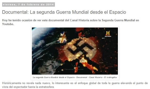 Canal Historia en Youtube - Documental: La Segunda Guerra Mundial vista desde el espacio - Canal Historia - Historia - el troblogdita - ÁlvaroGP