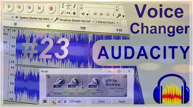 دورة تعلم وشرح Audacity شرح تغيير الصوت برنامج Voice Changer مع المؤثرات