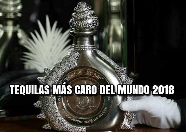 tequilas-mas-caro-del-mundo-2018