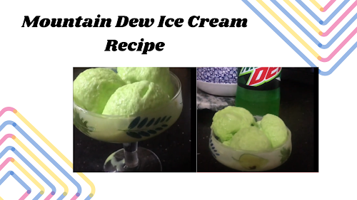 Homemade Mountain Dew Ice Cream