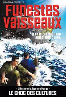 couverture du manga Funestes Vaisseaux - l'Histoire du Japon en manga